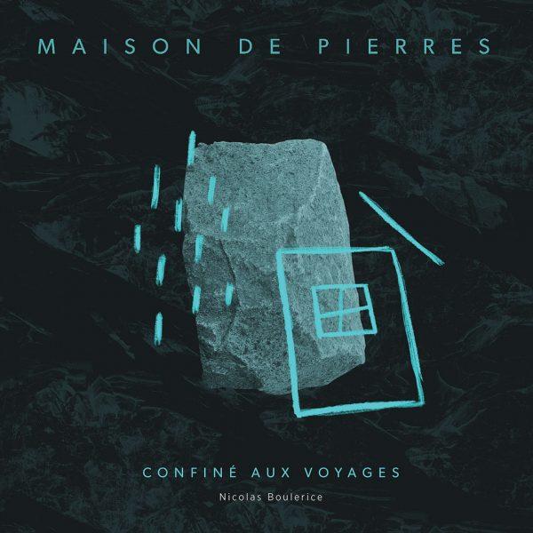 Nicolas Boulerice Pochette CD Maison de pierres