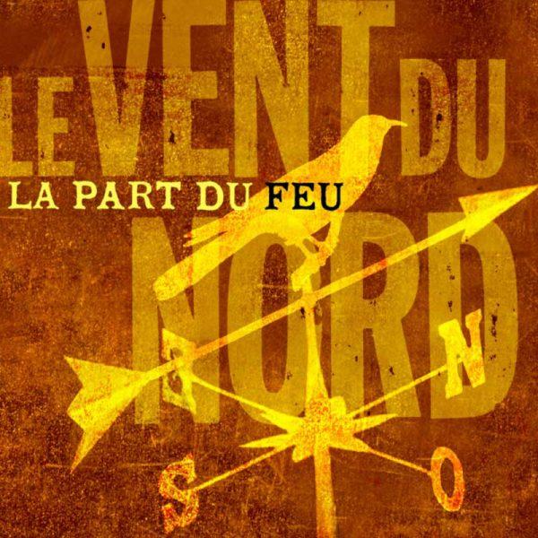 le vent du nord album cd pochette la part du feu vignette